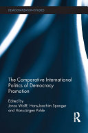 The Comparative International Politics of Democracy Promotion