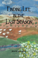 Finding Life in the Last Season