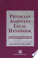Physician Assistant Legal Handbook