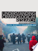 Understanding Criminological Research