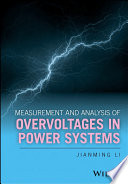 Measurement and Analysis of Overvoltages in Power Systems Book