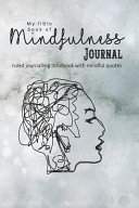 My Little Book of Mindfulness  The Perfect Pocket Journalling Notebook with Mindful Quotes to Support Wellbeing  Self Worth and Confidence   Contour Book