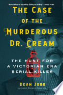 The Case of the Murderous Dr  Cream