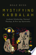 Mystifying Kabbalah