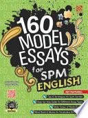 160 Model Essays for SPM English