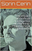 The Impact of Artificial Intelligence on Mankind - Philosophical Aphorisms
