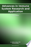 Advances In Immune System Research And Application 2011 Edition