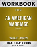 Workbook for an American Marriage: A Novel (Max-Help Books)
