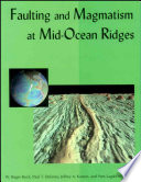 Faulting And Magmatism At Mid Ocean Ridges Book PDF