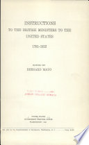 Instructions to the British Ministers to the United States, 1791-1812