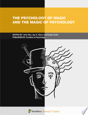 Free Download The Psychology of Magic and the Magic of Psychology PDF - Writers Club