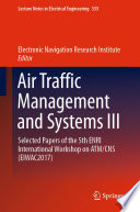 Air Traffic Management and Systems III Book