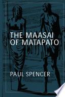 The Maasai of Matapato