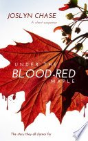 Under The Blood Red Maple Book