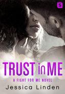 Trust In Me: A Fight for Me Novel [Pdf/ePub] eBook