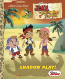 Pdf Shadow Play! (Disney Junior: Jake and the Never Land Pirates) Telecharger