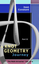 The Knot Geometry journey   Part II