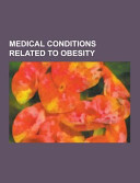 Medical Conditions Related to Obesity Book