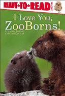 I Love You, ZooBorns! Pdf/ePub eBook