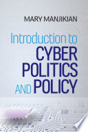 Introduction to Cyber Politics and Policy