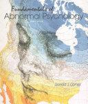 Fundamentals of Abnormal Psychology   Case Studies in Abnormal Psychology