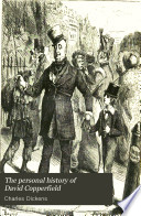 """""""The Personal History of David Copperfield"""" by Charles Dickens"""