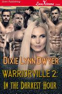 Warriorville 2: In the Darkest Hour