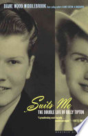 """""""Suits Me: The Double Life of Billy Tipton"""" by Diane Wood Middlebrook"""