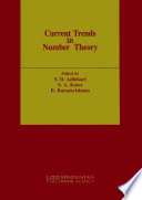 Current Trends In Number Theory