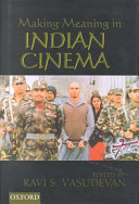 Making Meaning in Indian Cinema Book