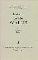 Histoire de l'île Wallis. Tome 2