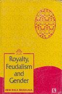 Royalty  Feudalism  and Gender