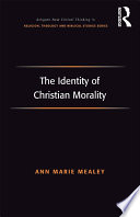 The Identity of Christian Morality Book