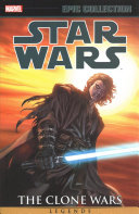 Star Wars Legends Epic Collection  The Clone Wars Vol  3