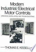 Modern Industrial/electrical Motor Controls