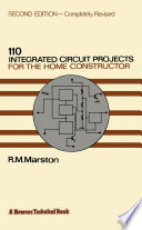 110 Integrated Circuit Projects For The Home Constructor