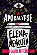 The Apocalypse of Elena Mendoza Pdf/ePub eBook