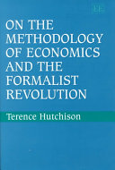 On The Methodology Of Economics And The Formalist Revolution