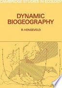 Dynamic Biogeography