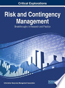 Risk and Contingency Management: Breakthroughs in Research and Practice