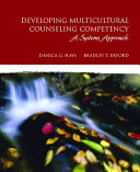 Developing Multicultural Counseling Competency