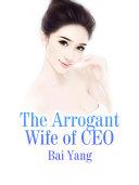The Arrogant Wife of CEO Pdf/ePub eBook
