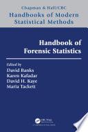 Handbook of Forensic Statistics