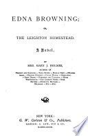 Edna Browning  Or  The Leighton Homestead
