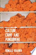 Culture  Crime and Punishment