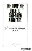 The Complete Guide to Anti Aging Nutrients