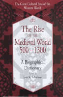 The Rise of the Medieval World, 500-1300