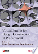 Virtual Futures for Design  Construction and Procurement