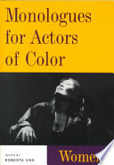 """""""Monologues for Actors of Color: Women"""" by Roberta Uno"""