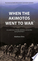 When the Akimotos Went to War
